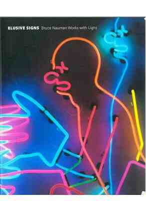 Elusive signs: Bruce Nauman works with lights