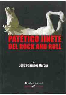 Patético jinete del rock and roll