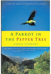A Parrot in the Pepper Tree: A Sort of Sequel to Driving Over Le