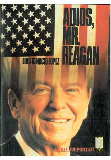Adios, mr. Reagan